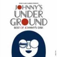 ジョニーズ・アンダー・グラウンド 〜ベスト・オブ・ジョニーズ・ディスク (2CD)