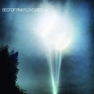 Best Of Pink Floyd / Redux