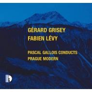 グリゼイ:時の渦、レヴィ:愛と幾何学についての小さな論文 パスカル・ガロワ&プラハ・モデルン