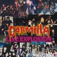 CARMILLA LIVE EXPLOSION '88-'89