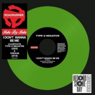 I Don' t Wanna Be Me【2018 RECORD STORE DAY BLACK FRIDAY 限定盤】(7インチアナログシングルレコード)