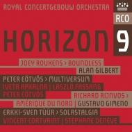 『ホライゾン9〜ラウケンス、エトヴェシュ、トゥール、他』 アラン・ギルバート、グスターヴォ・ヒメノ、ステファヌ・ドゥネーヴ、コンセルトヘボウ管弦楽団、他