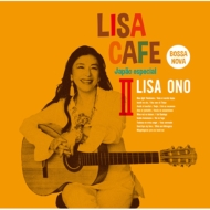 LISA CAFE II〜Japao especial Mixed by DJ TARO