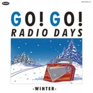 ゴー!ゴー!レディオ デイズ 〜ウィンター (3CD)【初回限定スペシャルパッケージ】