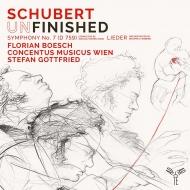 交響曲第8番『未完成』4楽章版、歌曲集 シュテファン・ゴットフリート&ウィーン・コンツェントゥス・ムジクス、フローリアン・ベッシュ