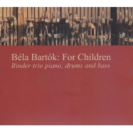 Bela Bartok: For Children