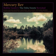 Bobbie Gentry' s The Delta Sweete Revisited