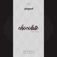 chocolate feat.YOU / マハ×ラジャ feat.アリスムカイデ (7インチシングルレコード)