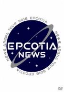 「NEWS ARENA TOUR 2018 EPCOTIA」