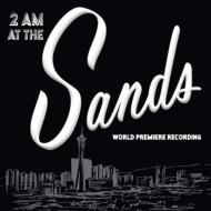2 am at the sands world premiere recording hmv books online 11218
