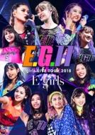 E-girls LIVE TOUR 2018 〜E.G.11〜【初回生産限定盤】 (3DVD+CD)