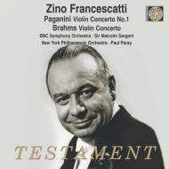 ブラームス:ヴァイオリン協奏曲、パガニーニ:ヴァイオリン協奏曲第1番 ジノ・フランチェスカッティ、ポール・パレー&ニューヨーク・フィル、サージェント&BBC響
