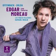 Offenbach Concerto Militaire, Gulda Cello Concerto : Edgar Moreau(Vc)R.Merlin / Les Forces Majeures
