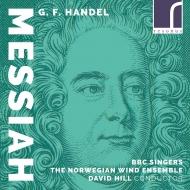 『メサイア』声楽&管楽合奏版 デイヴィッド・ヒル&ノルウェー管楽アンサンブル、BBCシンガーズ、他(2CD)