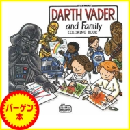 【バーゲン本】  DARTH VADER and Family COLORING BOOK