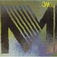 Miss M <リマスター盤>