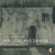 Giacomo Palazzesi: J.s.bach & Tarrega: Preludes & Dances