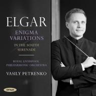 エニグマ変奏曲、『南国にて』、弦楽セレナード ワシリー・ペトレンコ&ロイヤル・リヴァプール・フィル