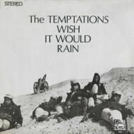 Wish It Would Rain: 雨に願いを