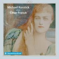 ヴァイオリン・ソナタ(ピアノ独奏版)、『前奏曲、コラールとフーガ』『前奏曲、アリアと終曲』 ミヒャエル・コルスティック