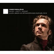 モーツァルト:ピアノ協奏曲第27番、リパッティ:コンチェルティーノ、ハイドン:交響曲第49番『受難』 ジュリアン・リベール、ファイユ&レ・メタモルフォーゼス