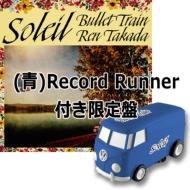 ソレイユ【(青)自走式レコードプレーヤーRecord Runner】付き限定盤 (12インチシングルレコード+Record Runner)