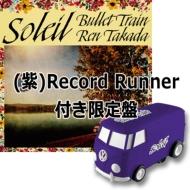 ソレイユ【(紫)自走式レコードプレーヤーRecord Runner】付き限定盤 (12インチシングルレコード+Record Runner)