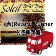 ソレイユ【(赤)自走式レコードプレーヤーRecord Runner】付き限定盤 (12インチシングルレコード+Record Runner)