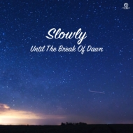 Until The Break Of Dawn (7インチシングルレコード)