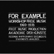 For Example Workshop Free Musik 1969-1978 (3枚組アナログレコード/Be Jazz)