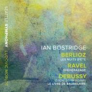 ベルリオーズ:夏の夜、ラヴェル:シェエラザード、ドビュッシー:ボードレールの5つの詩より イアン・ボストリッジ、リュドヴィク・モルロー&シアトル交響楽団