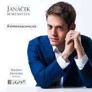 ヤナーチェク:ピアノ・ソナタ、草陰の小道を通って、ボーレンシュタイン:子供の頃の思い出 ナダフ・ヘルツカ