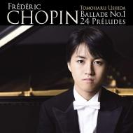 Chopin Ballade No.1, 24 Preludes : Tomoharu Ushida(P)