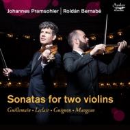 『2本のヴァイオリンのためのソナタ集〜ギユマン、ルクレール、ギュイニョン、マンジャン』 ヨハネス・プラムゾーラー、ロルダン・ベルナベ