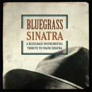 Bluegrass Sinatra