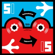 SUKIMASWITCH 15th Anniversary Special at YOKOHAMA ARENA 〜Reversible〜