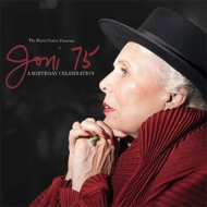 JONI 75〜ジョニ・ミッチェル・バースデイ・セレブレーション