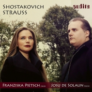 R.Strauss Violin Sonata, Shostakovich Violin Sonata : Franziska Pietsch(Vn)de Solaun(P)