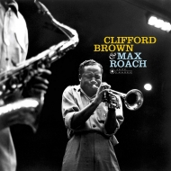 Clifford Brown & Max Roach (180グラム重量盤レコード/Jazz Images)