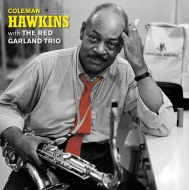 Coleman Hawkins With The Red Garland Trio (180グラム重量盤レコード/Jazz Images)
