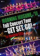 MORNING MUSUME.'18 Fall Concert Tour -GET SET, GO!-in Mexico City