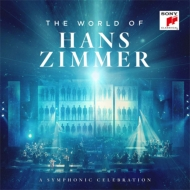 World Of Hans Zimmer -A Symphonic Celebration (Live)