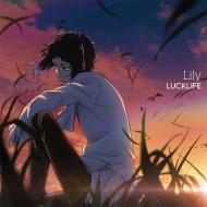 Lily 【アニメ盤】