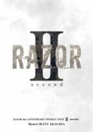Razor 2nd Anniversary Oneman Tour 2 -Second-@mynavi Blitz Akasaka