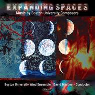 Expanding Spaces-music By Boston Univ Composers: Boston Univ Wind Ensemble