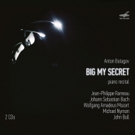 『BIG MY SECRET〜ピアノ・リサイタル 2017〜ラモー、ブル、バッハ、モーツァルト、ナイマン』 アントン・バタゴフ(2CD)