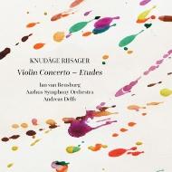 ヴァイオリン協奏曲、バレエ音楽『エチュード』 イアン・ヴァン・レンスブルク、アンドレアス・デルフス&オーフス交響楽団
