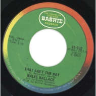 That Ain't The Way / Chase Is On (7インチシングルレコード)