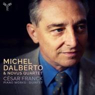ピアノ五重奏曲、ピアノ作品集 ミシェル・ダルベルト、ノーブス・クァルテット