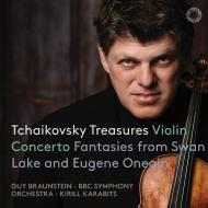 ヴァイオリン協奏曲、『エフゲニ・オネーギン』より手紙の場、他 ガイ・ブラウンシュタイン、キリル・カラビツ&BBC交響楽団